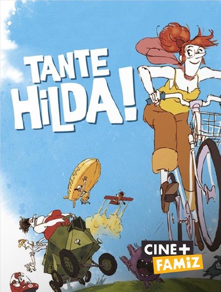 Ciné+ Famiz - Tante Hilda !