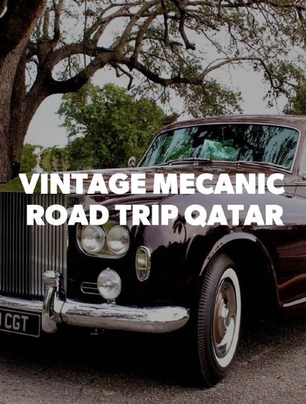 Vintage Mecanic : Road trip Qatar