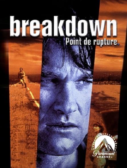 Paramount Channel - Breakdown, point de rupture