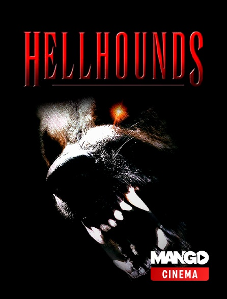 MANGO Cinéma - Hellhounds