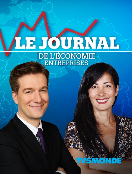 TV5MONDE - Le journal de l'économie : Entreprises