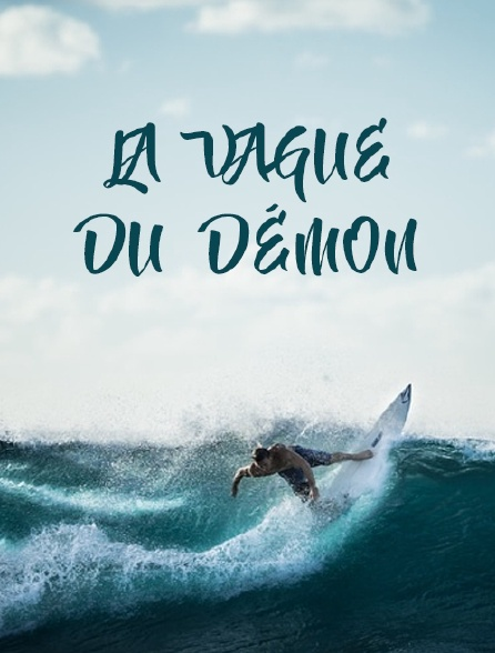 La vague du démon
