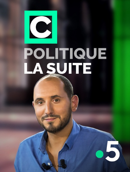 France 5 - C politique, la suite