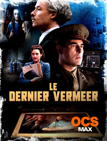 OCS Max - Le dernier Vermeer