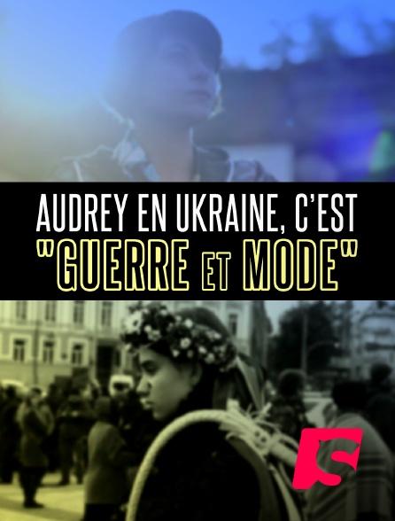"""Spicee - Audrey en Ukraine, c'est """"guerre et mode"""""""