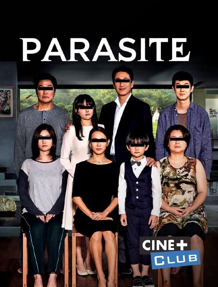 Ciné+ Club - Parasite