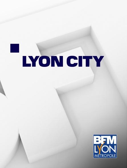 BFM Lyon Métropole - Lyon city