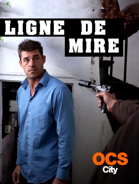 OCS City - Ligne de mire