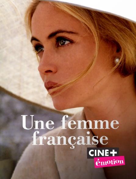 Ciné+ Emotion - Une femme française