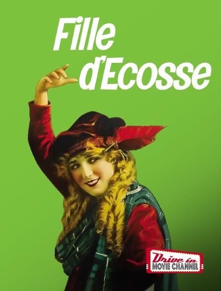 Drive-in Movie Channel - Fille d'Ecosse