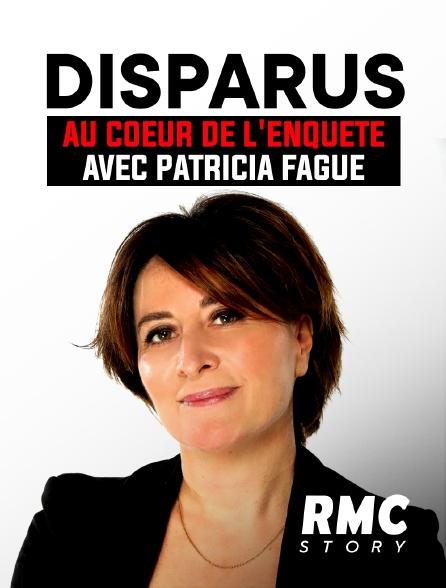 RMC Story - Disparus, au cœur de l'enquête avec Patricia Fague