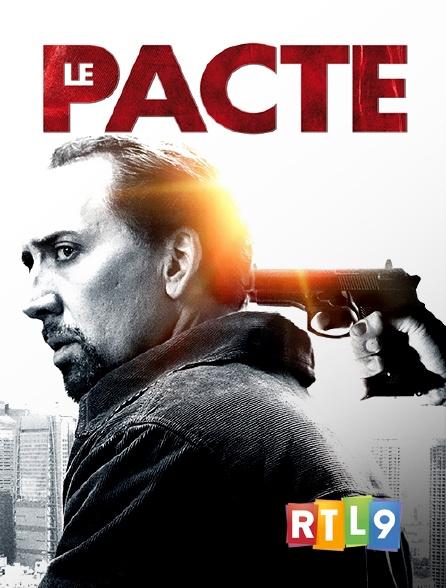 RTL 9 - Le pacte