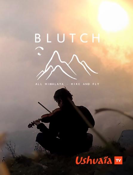 Ushuaïa TV - Blutch