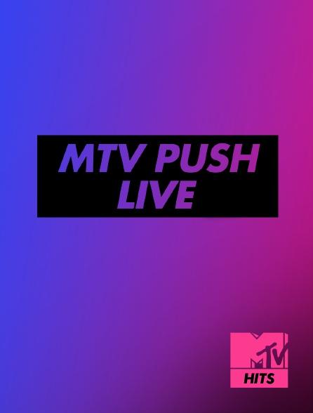 MTV Hits - MTV Push Live