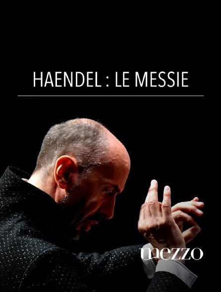Mezzo - Haendel : Le Messie