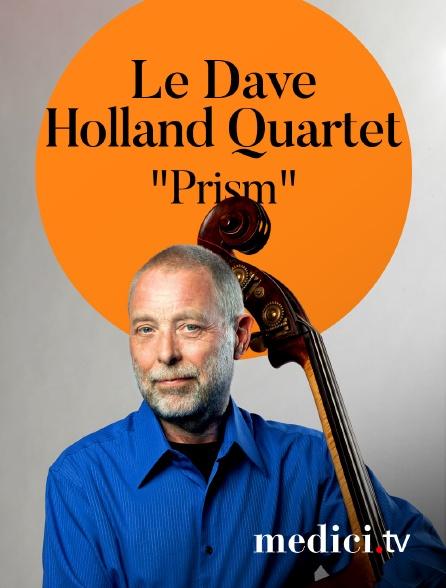"""Medici - Le Dave Holland Quartet interprète """"Prism"""" àJazz en Tête"""