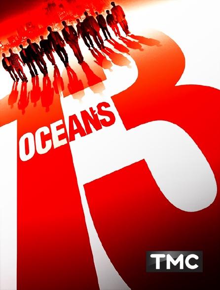 TMC - Ocean's Thirteen
