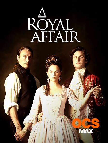 OCS Max - Royal Affair