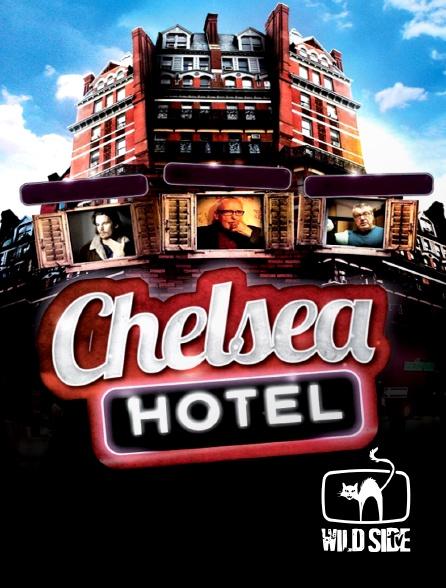 Wild Side TV - Chelsea Hotel