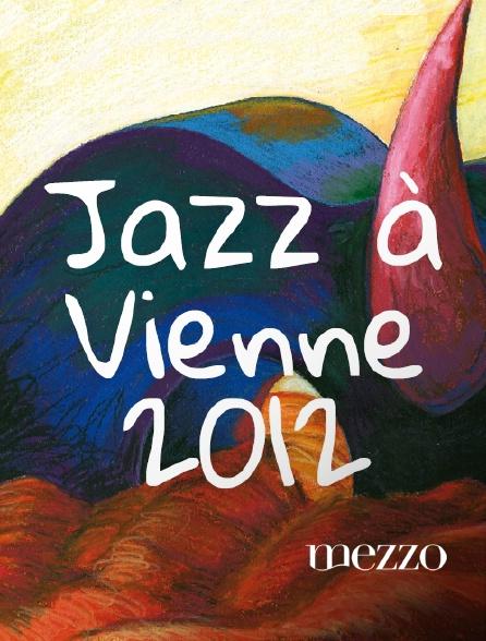Mezzo - Jazz à Vienne 2012