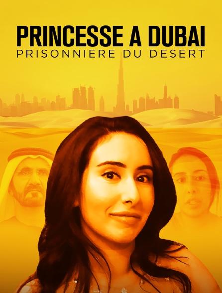 Princesse à Dubaï, prisonnière du désert