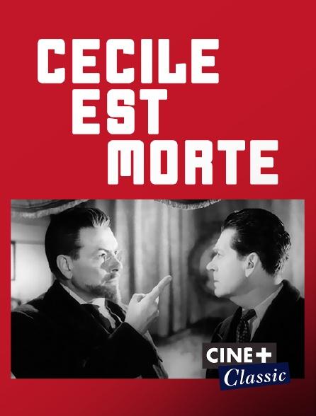 Ciné+ Classic - Cécile est morte