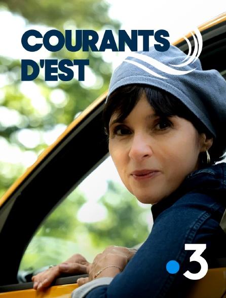 France 3 - Courants d'est