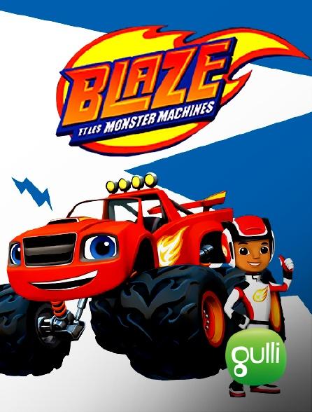 Gulli - Blaze et les Monster Machines