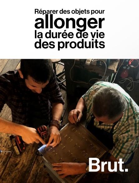 Brut - Réparer des objets pour allonger la durée de vie des produits