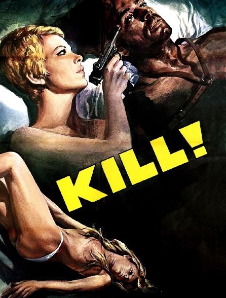 Kill !
