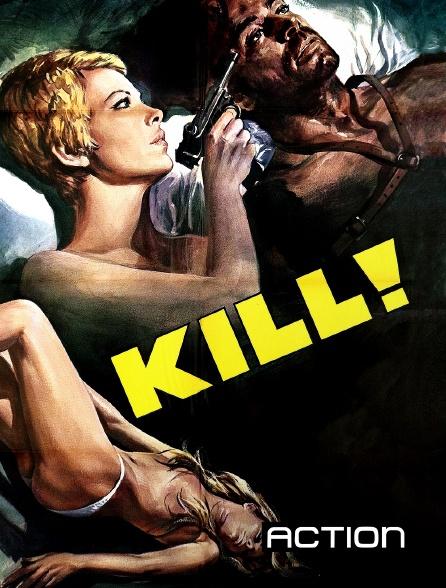 Action - Kill !