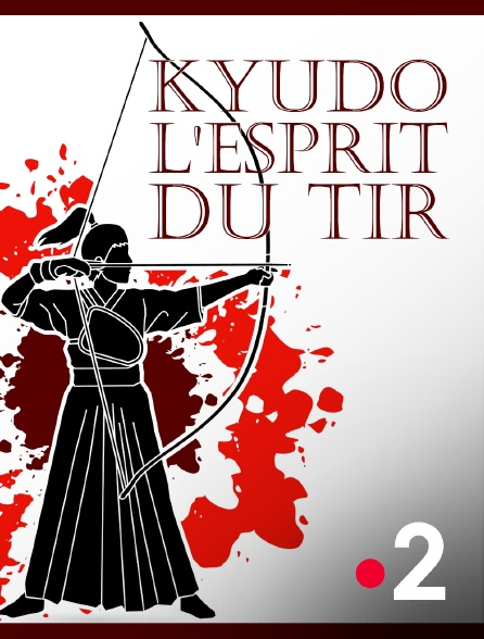 France 2 - Kyudo, l'esprit du tir