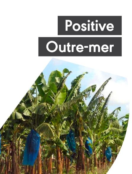 Positive Outre-mer