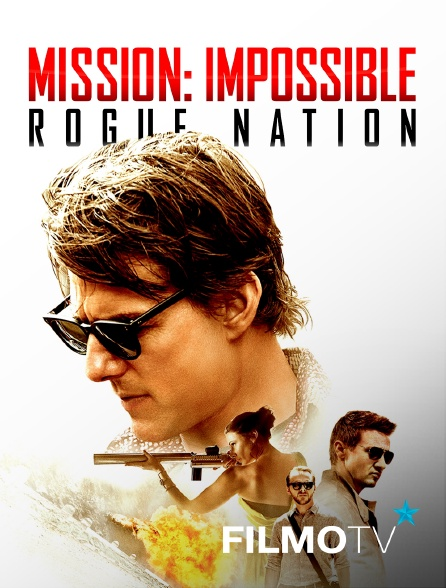 FilmoTV - Mission impossible : Rogue Nation