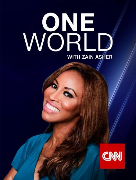 CNN - One World with Zain Asher