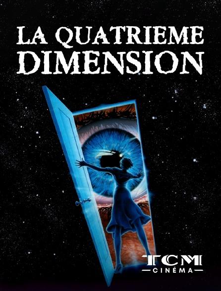 TCM Cinéma - La quatrième dimension