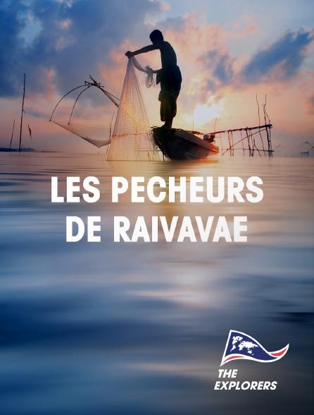 The Explorers - Les pêcheurs de Raivavae