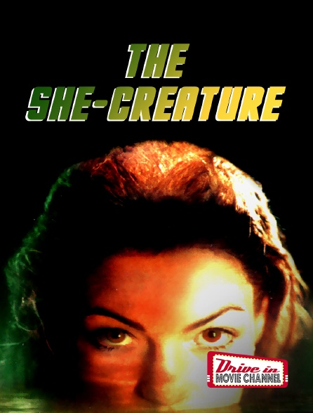 Drive-in Movie Channel - The She-Creature