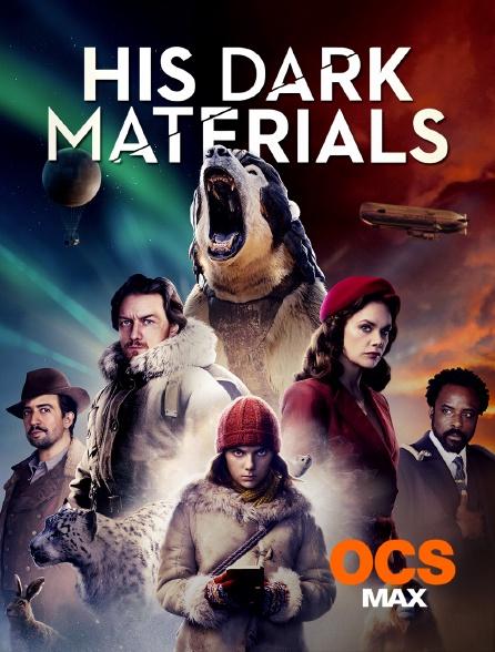OCS Max - His Dark Materials