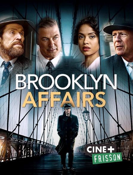 Ciné+ Frisson - Brooklyn Affairs