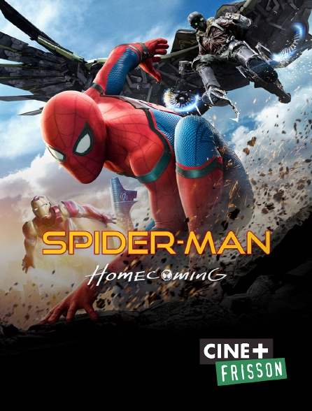 Ciné+ Frisson - Spider-Man : Homecoming
