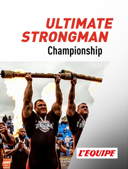 L'Equipe - Ultimate Strongman Championship