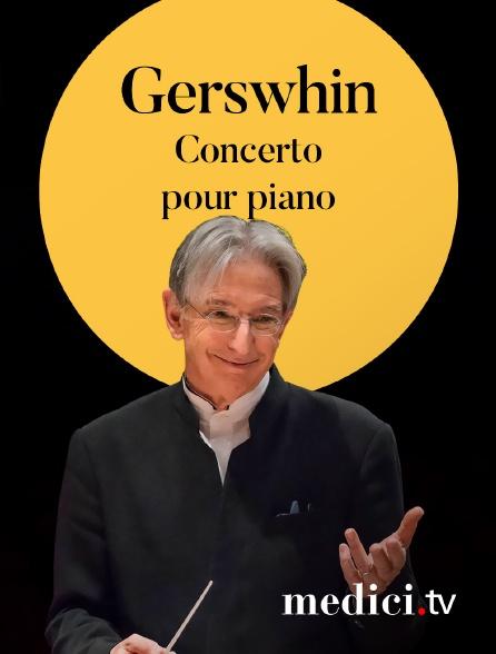 Medici - Gerswhin, Concerto pour piano - Yuja Wang, Michael Tilson Thomas, London Symphony Orchestra - Barbican Centre, Londres