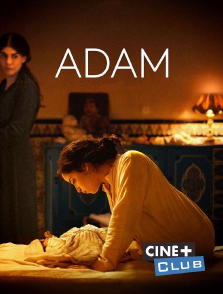 Ciné+ Club - Adam