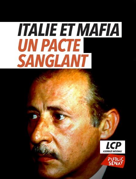 LCP Public Sénat - Italie et mafia, un pacte sanglant