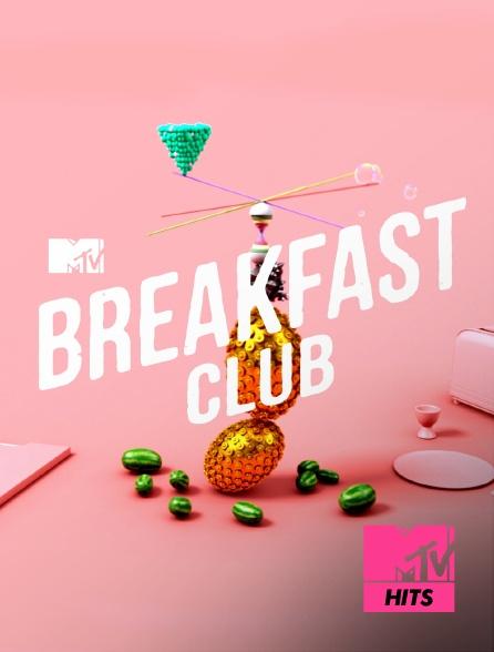 MTV Hits - MTV Breakfast Club
