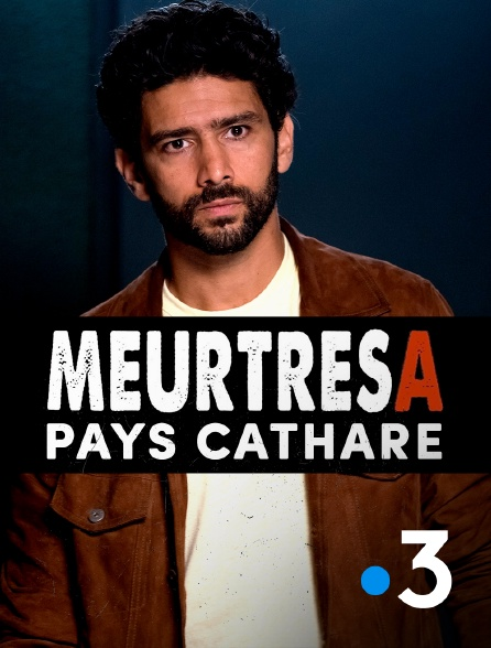 France 3 - Meurtres en pays cathare