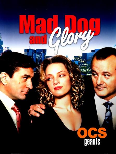 OCS Géants - Mad dog and glory