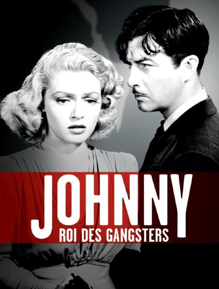 Johnny, roi des gangsters