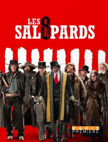 Paris Première - Les huit salopards